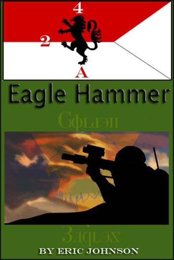 2/4 Cavalry: Eagle Hammer ebook by Eric Johnson