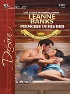 Princess in His Bed ebook by Leanne Banks