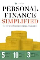Personal Finance Simplified: The Step-by-Step Guide for Smart Money Managemen E-bok by Tycho Press