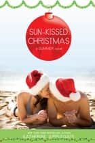 Sun-Kissed Christmas ebook by Katherine Applegate