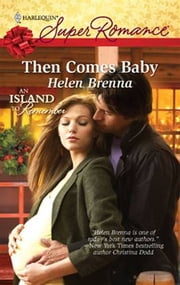 Then Comes Baby ebook by Helen Brenna