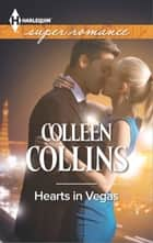 Hearts in Vegas ebook by Colleen Collins