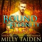 Bound in Eternity audiobook by Milly Taiden