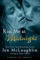 Kiss Me at Midnight ebook by Diane Alberts