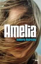 Amelia (EXTRAIT) eBook by Élodie LEPLAT, Kimberly MCCREIGHT