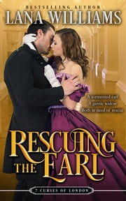 Rescuing the Earl ebook by Lana Williams