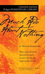 Much Ado About Nothing ebook by William Shakespeare, Dr. Barbara A. Mowat, Paul Werstine,...