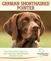 German Shorthaired Pointer ebook by Tammy Gagne