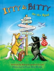Itty and Bitty: On the Road ebook by Nancy Carpenter Czerw,Rose Mary Berlin