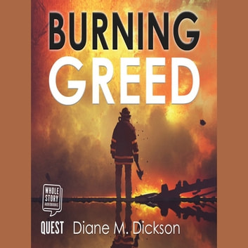 Burning Greed audiobook by Diane Dickson