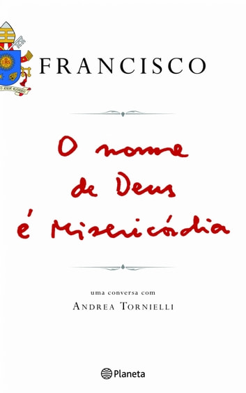 O nome de Deus é Misericórdia ebook by Papa Francisco