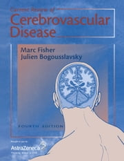 Current Review of Cerebrovascular Disease ebook by Marc Fisher,Julien Bogousslavsky