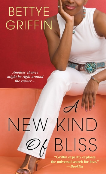 A New Kind of Bliss ebook by Bettye Griffin