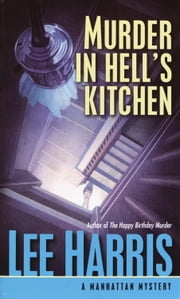 Murder in Hell's Kitchen ebook by Lee Harris