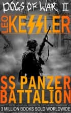 SS Panzer Battalion ebook by Leo Kessler
