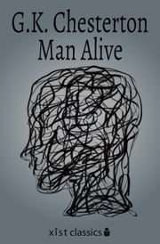Man alive ebook by G.K. Chesterton