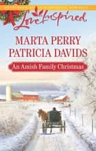 Heart Of Christmas/A Plain Holiday ebook by Marta Perry, Patricia Davids