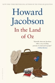 In the Land of Oz ebook by Howard Jacobson