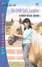 His Little Girl's Laughter ebook by Karen Rose Smith