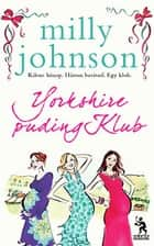 Yorkshire puding Klub ebook by Johnson, Milly