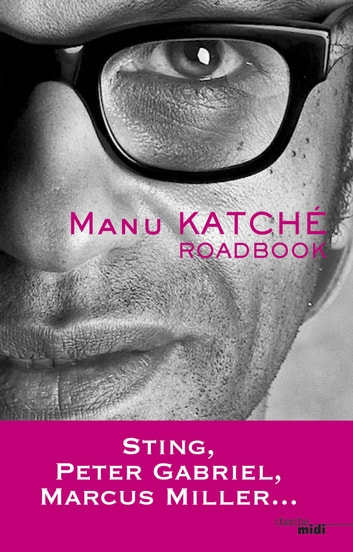 Road book ebook by Manu KATCHE