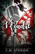 Roadie ebook by C.M. Stunich