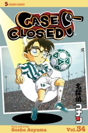 Case Closed, Vol. 34 - The Unusual Suspects ebook by Gosho Aoyama