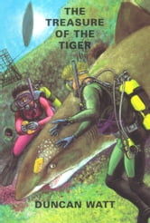The Treasure of the Tiger ebook by Duncan Watt
