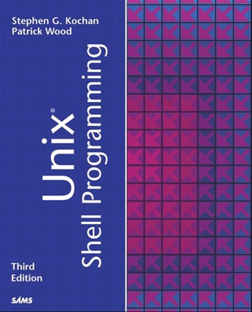 Unix Shell Programming ebook by Stephen G. Kochan,Patrick Wood