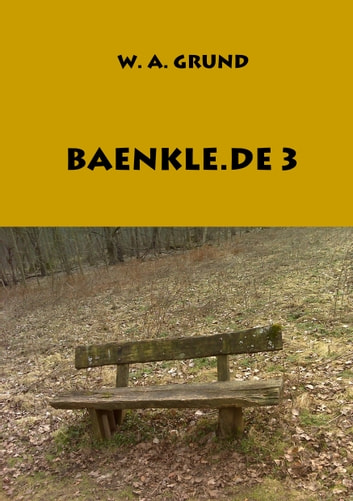 Baenkle.de III ebook by Wolfgang Grund