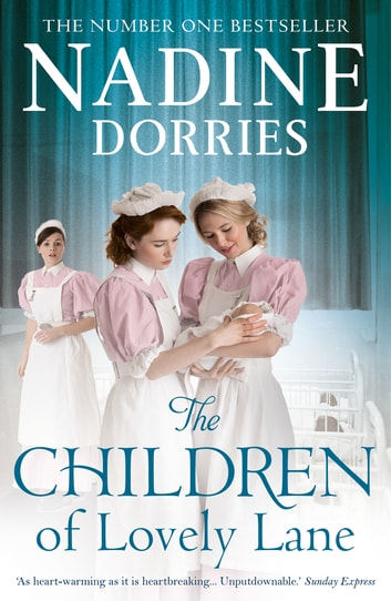 The Children of Lovely Lane ebook by Nadine Dorries