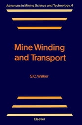 Mine Winding and Transport ebook by Walker, S.C.