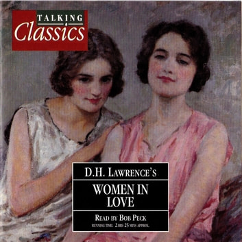 Women In Love audiobook by D. H. Lawrence