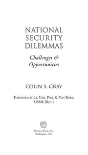 National Security Dilemmas ebook by Colin S. Gray