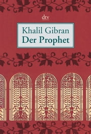 Der Prophet ebook by Khalil Gibran