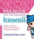 Manga for the Beginner Kawaii