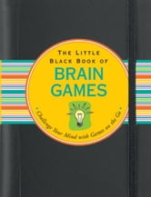 The Little Black Book of Brain Games ebook by Suzanne Beilenson