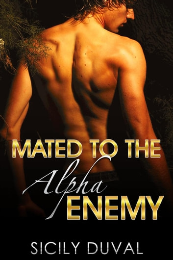 Mated to the Alpha Enemy ebook by Sicily Duval