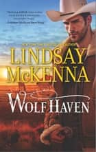 Wolf Haven ebook by Lindsay McKenna