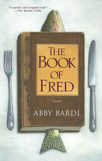 The Book of Fred ebook by Abby Bardi