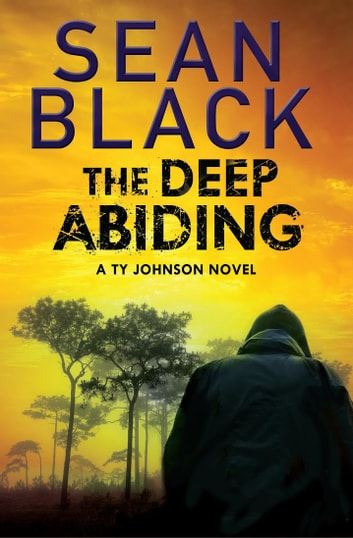 The Deep Abiding eBook by Sean Black