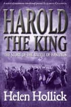 Harold The King ebook by