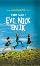 Evi, Nick en ik ebook by Anna Woltz