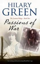 Passions of War ebook by Hilary Green