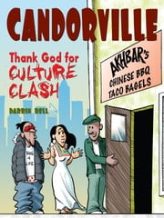Candorville - Thank God for Culture Clash ebook by Darrin Bell,The Washington Post Company