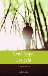 Los geld ebook by Rene Appel