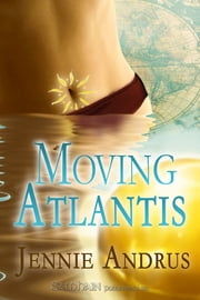 Moving Atlantis ebook by Jennie Andrus
