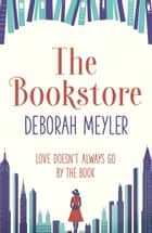 The Bookstore ebook by Deborah Meyler