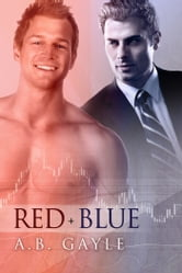 Red+Blue ebook by A.B. Gayle
