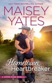 Hometown Heartbreaker ebook by Maisey Yates